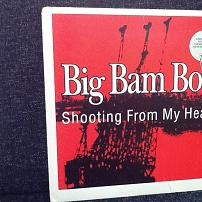 Big Bam Boo - Shooting From My Heart (Vinyl, 12