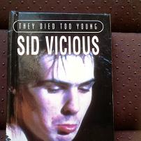 Sid Vicious - They Died Too Young Book