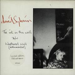 David Sylvian The Ink In The Well UK 7