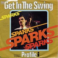 Sparks Get In The Swing German 7 Vinyl (1975)