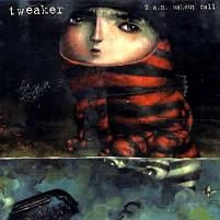 Tweaker 2 a.m. Wakeup Call CD (2004) Signed & Numbered