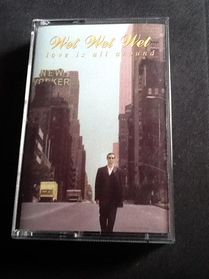 Wet Wet Wet Love Is All Around Cassette Single